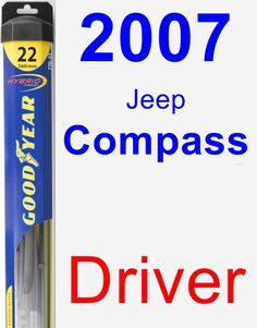 Driver Wiper Blade for 2007 Jeep Compass - Hybrid