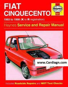 Fiat Cinquecento 1993-1998 Haynes Service Repair Manual