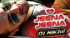 Jeena Jeena (NIK Mix) - DJ Nikhil - http://www.djsmuzik.com/jeena-jeena-nik-mix-dj-nikhil/