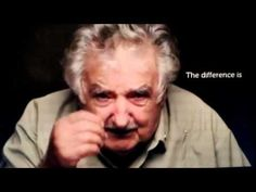 47 Seconds of Wisdom from Jose Mujica, Humble former President of Uruguay