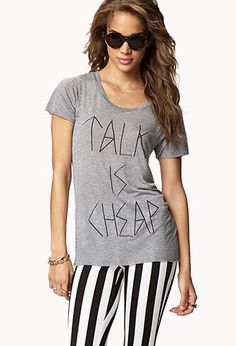 Talk Is Cheap Tee | FOREVER21 - 2051174699