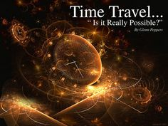 Einstein's Theory of Relativity says time travel is possible, if you're going forward in time. But finding a way to travel backwards requires breaking the speed of light. Theory Of Relativity, Time Images, Two Movies, Space Time, Back In Time, Illustrations, Time Travel, Astronomy, Videos