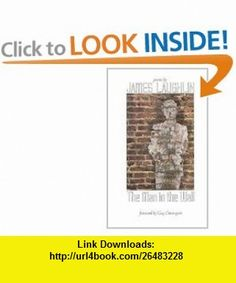 The Man in the Wall Poems by James Laughlin (9780811212366) James Laughlin, Guy Davenport , ISBN-10: 081121236X  , ISBN-13: 978-0811212366 ,  , tutorials , pdf , ebook , torrent , downloads , rapidshare , filesonic , hotfile , megaupload , fileserve