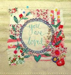 Freehand Machine Embroidery - you are loved