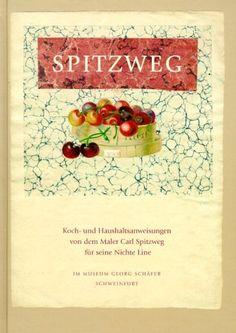 Koch- und Haushaltsanweisungen von dem Maler Carl Spitzweg für seine Nichte
