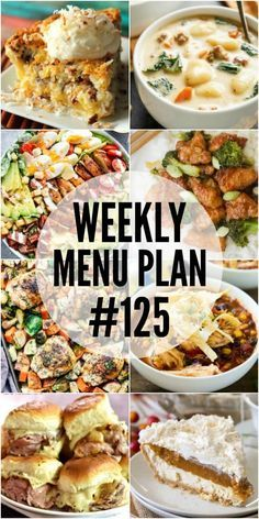 WEEKLY MENU PLAN (#125) - A delicious collection of dinner, side dish and dessert recipes to help you plan your weekly menu and make life easier for you!