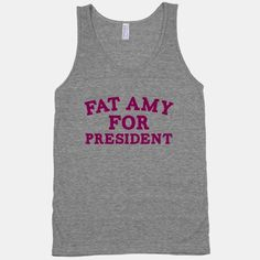 Fat Amy For President