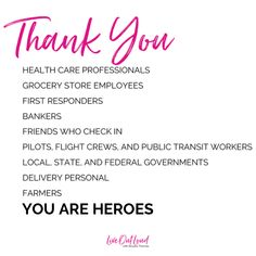 To those of you fighting this virus on the frontlines, those of you who are keeping our grocery store shelves stocked with the essentials, those of you who working tirelessly to keep us informed and safe, THANK YOU!  Thank you for risking your own life so that we can stay home, so that our entire communities remain safe. I could never thank you enough.