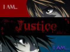 I am justice- death note