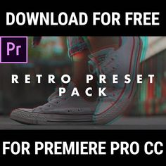 Spice Up Your Videos with This Free Retro Look Preset Pack for Premiere Pro CC