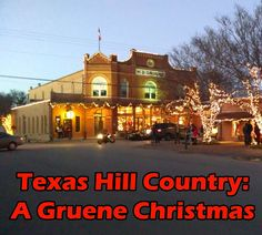 Gruene, Texas offers a small-town Christmas with shopping, food, and outdoor activities.