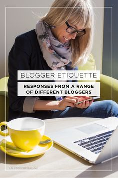 Blogger Etiquette - responses from a range of different bloggers on what they love and what they think is bad form! Kaleidoscope Blog