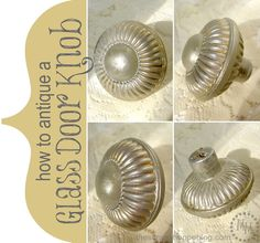 How to Antique a Glass Knob via @mmscrapshoppe - so clever!  perfect for those of us who have older homes but need to update hardware.