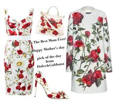 """""""happy mother's day"""" by carla-noujaim-basile ❤ liked on Polyvore featuring Dolce&Gabbana"""