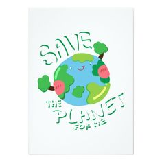 Save The Planet For Me Earth Day Card Custom Office Party Invitations #office #partyplanning