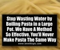 Stop Wasting Water by Boiling Pasta in a Large Pot. We Have A Method So Effective, You'll Never Make Pasta The Same Way