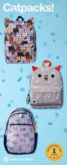 What do we want? CAT PACKS! When do we want them? MEOW! These Cat & Jack backpacks, errr… Cat-packs have adorable details, durable fabrics and purr-fect patterns that make sure every kid is ready to go back to school this fall. And they're all covered by our 1-year guarantee, no kitten!!! If it doesn't hold up, just return it with your receipt.