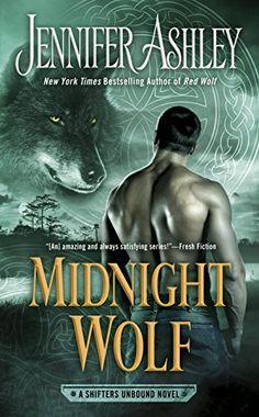 Midnight Wolf, A Shifters Unbound Novel, by Jennifer Ashley. Late April 2018