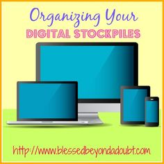 How to Organize Your Digital Stockpiles