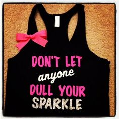 Don't Let Anyone Dull Your Sparkle Tank by RufflesWithLove on Etsy, $25.00  #fitness #gym #workout #run #sparkle #gymtank
