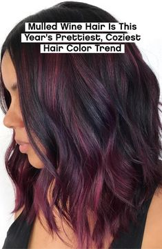 Mulled Wine Hair Is This Year's Prettiest, Coziest Hair Color Trend