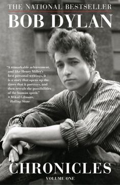 A (Self) Portrait of an Artist as a Young Musician: Bob Dylan's Chronicles
