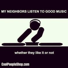 Neighbourhood noise http://coolpeopleshop.com   #noise #music #party #loudmusic#goodmusic #partymusic #cool #fun #funny