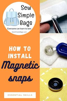 How to install a magnetic snap. Easy to follow step by step sewing tutorial with photos for sewing beginners. Easy and essential bag making skills series shows how to get the perfect result when installing a magnetic snap or button into a bag or purse project. Tips for getting a strong result, where to buy magnetic snaps and how to identify the parts of the snap. Sewing Lessons, Sewing Hacks, Sewing Tutorials, Sewing Patterns, Sewing Tips, Bag Patterns, Simple Bags, Sew Simple, Fusible Interfacing