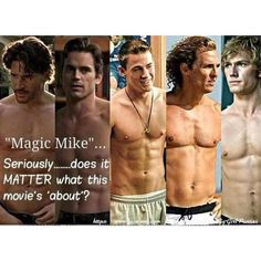 Wait... This movie is going to have an actual plot? I thought we just got to watch hot guys with no clothes.