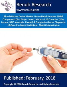 """Blood Glucose Device Market will reach to USD 19 Billion by the year 2024, due to rising income level, growing diabetes population and innovative marketing campaign of companies. China is the leading countries in the world diabetes mellitus population. """"Blood Glucose Device Market, Users Global Forecast, SMBG Components (Test Strips, Lancet, Meter) of 15 Countries & Companies"""" analyzes the worldwide blood glucose device market."""