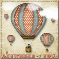 A layout with a hot air balloon and my handsome men. Air Ballon, Hot Air Balloon, Vintage Air, Vintage Images, Ballon Drawing, How To Draw Balloons, Vintage Circus Posters, Balloon Illustration, Travel Stamp