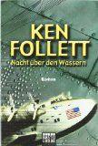 Walters Bücher: Ken Follett: Nacht über den Wassern