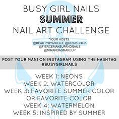 #BusyGirlNails summer nail challenge! Join us starting July 28!