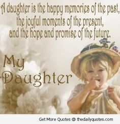 Birthday quotes for kids daughters sweets 49 best ideas Birthday Girl Quotes, Birthday Quotes For Daughter, Mother Daughter Quotes, I Love My Daughter, My Beautiful Daughter, Beautiful Baby Girl, Birthday Wishes, Mother Quotes, Birthday Bash