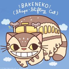 Studio Ghibli x Japanese folklore: Bakeneko by littlemisspaintbrush.tumblr.com