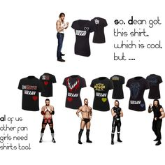 WWE FanGirl Shirts by forevernzayn on Polyvore ---I completely agree! I especially want that Seth Rollins shirt