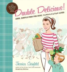 Double Delicious: Good, Simple Food for Busy, Complicated Lives by Jessica Seinfeld http://www.amazon.com/dp/0062247387/ref=cm_sw_r_pi_dp_-cBRub1MPYYE3
