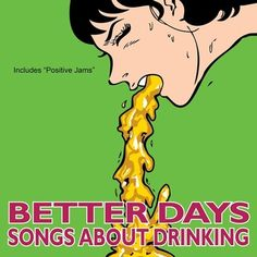 Better Days - Songs About Drinking