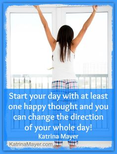 Start your day with at least one happy thought!!  #motivation #quote