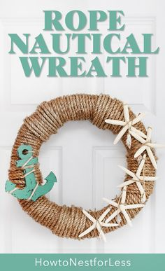 Rope Nautical Wreath – How to Nest for Less™ Looking for some of the best easy and cheap DIY coastal projects? You won't want to miss this home decor roundup full of ideas to get those creative juices flowing. Summer Diy, Summer Crafts, Beach Crafts, Diy And Crafts, Simple Crafts, Felt Crafts, Couronne Diy, Nautical Wreath, Nautical Rope