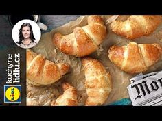 Croissanty s pudinkem - Markéta Krajčovičová - RECEPTY KUCHYNĚ LIDLU - YouTube Baking Videos, Lidl, French Toast, Pizza, Bread, Breakfast, Sweet, Recipes, Youtube
