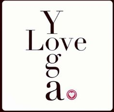Yes I do. #love #yoga