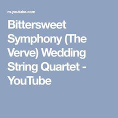 Bittersweet Symphony (The Verve) Wedding String Quartet - YouTube