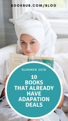 These 10 books that came out just this summer already have adaptation deals. This reading list is the collection of the best new fiction and is great for someone who wants to read the book before watching the movie. #bookrecs #booktomovie #adaptation #reesewitherspoon #bookclub