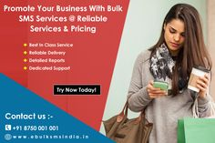 Promote Your Business With Bulk SMS Services @ Reliable Services & Pricing # Resellers also Welcome , Experienced & Reasonable , Featured with Sender I, 100% Delivery Know more details visit : http://www.ebulksmsindia.in/