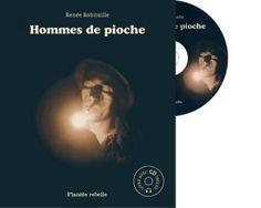 Des histoires de gars... des histoires des mines de l'Abitibi. Les hommes de pioche, c'est ParisPâté qui vole des pépites pour sa Lucie. C'est aussi Moose, Antonio, le Gros Denis, et la présence mystérieuse de Grand Zaphat. Issus de son spectacle éponyme, les contes de Renée Robitaille sont accompagnés sur le CD de musiques originales et d'ambiances sonores d'Étienne Loranger.  Livre avec CD
