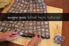 imagine gnats: tutorial: sew a blind hem