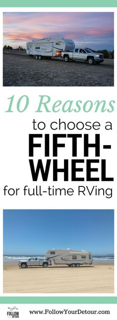 Here's why fifth-wheels are perfect for full (or part time) RVing! For those living and camping in their RV or just traveling on a road trip, check out these tips and ideas from full-time RVers!  #RVliving #fifthwheelliving #fifthwheel #homeiswhereyoupark it #fulltimeRV #RVing #RVers #RVlife #camping #campgrounds #camplife #campinglife
