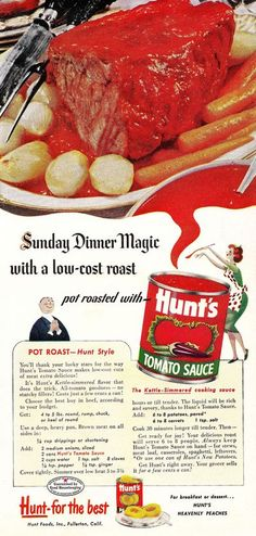 Hunt's Pot Roast Recipe ad - looks like a dish that would be served at a Murder Mystery Dinner theater event....