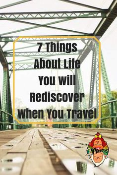 7 THINGS YOU WILL REDISCOVER ABOUT LIFE WHEN YOU TRAVEL. Traveling is not the only way to learn about life but it's one of the best ways there is. Whether you're at a crossroads right now or you simply need a breather, here are a few things you are bound to rediscover when you travel. So when in doubt, pack your bags and just go, travel.  #TravelInspiration #TwoMonkeysTravelGroup